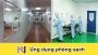 7 ứng dụng của phòng sạch quang trọng nhất trong đờisống